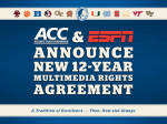 ESPN and ACC Reach Exclusive 12-Year Agreement