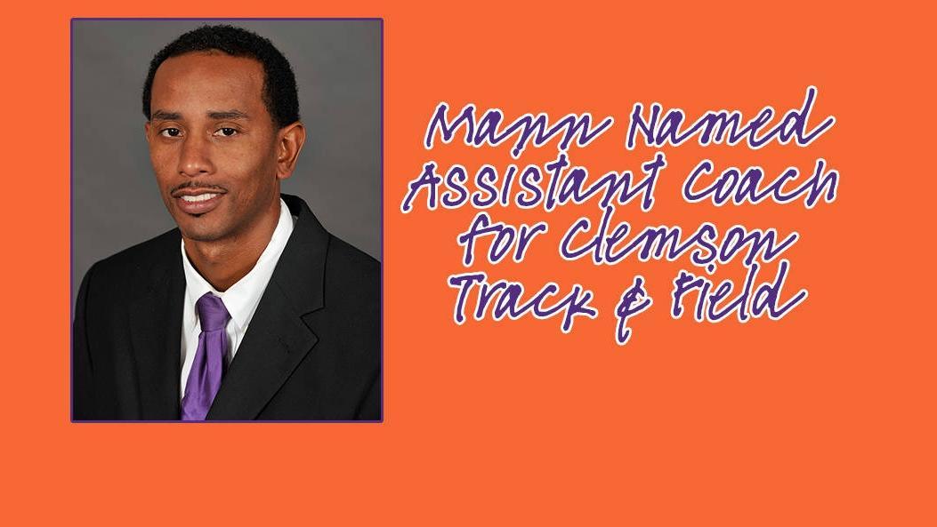Adrain Mann Joins Clemson Track & Field Coaching Staff