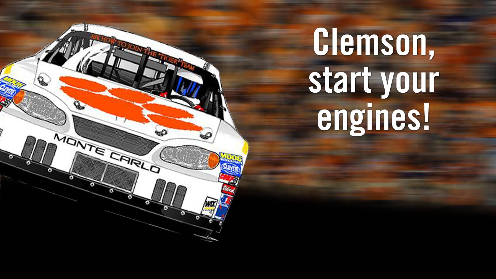 Clemson, Start Your Engines!
