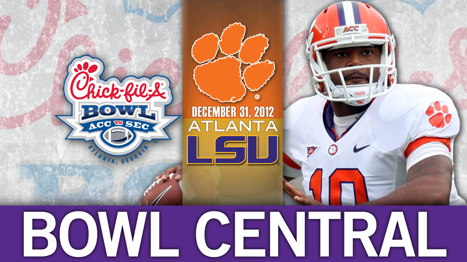 Clemson vs. LSU, 2012 Chick-fil-A Bowl Game Central