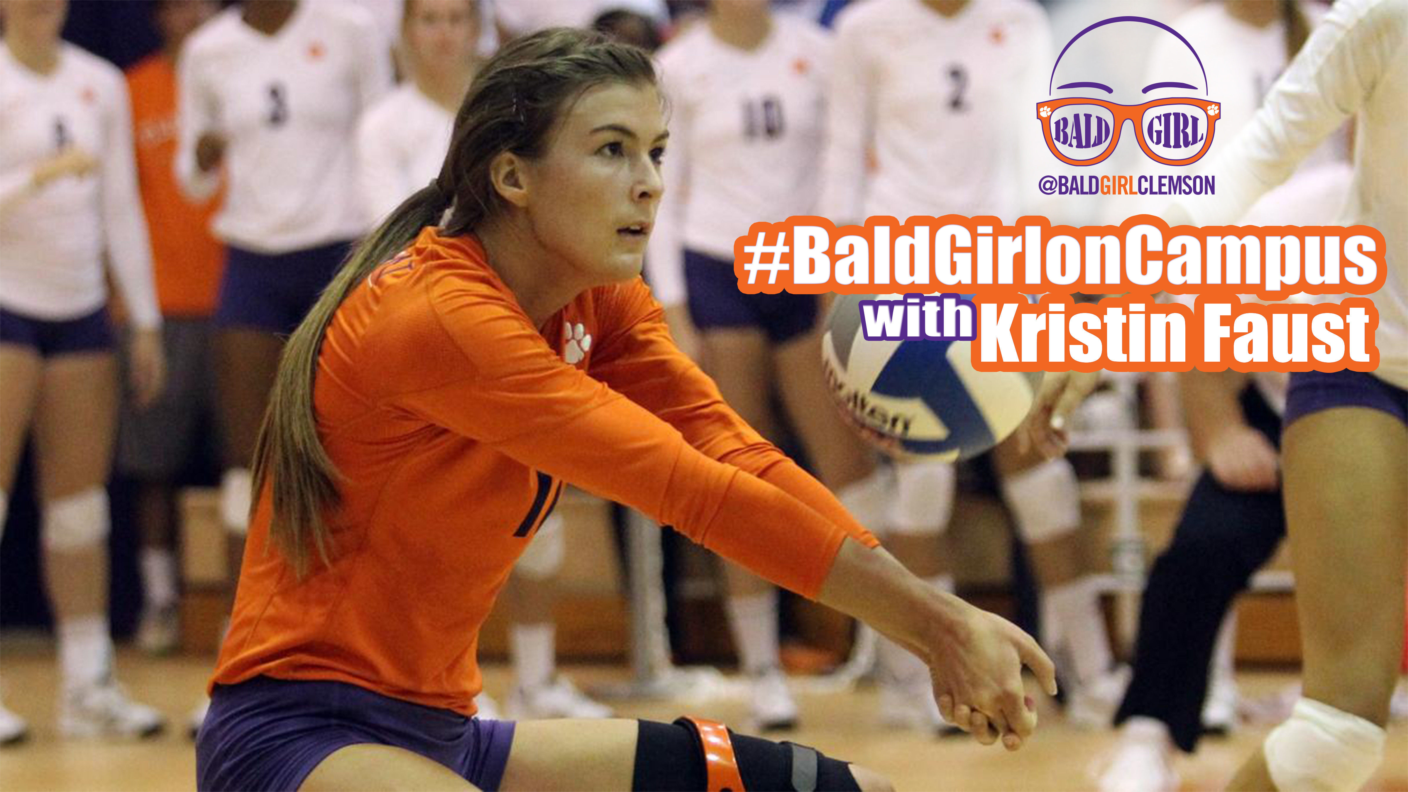 ClemsonTigers.com's Bald Girl on Campus: Volleyball's Kristin Faust