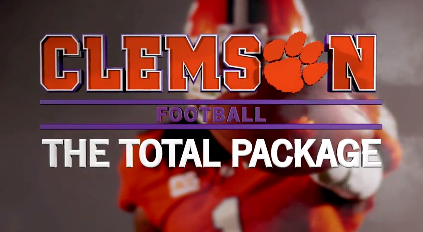"""Clemson Football: """"The Total Package"""" Video Feature"""