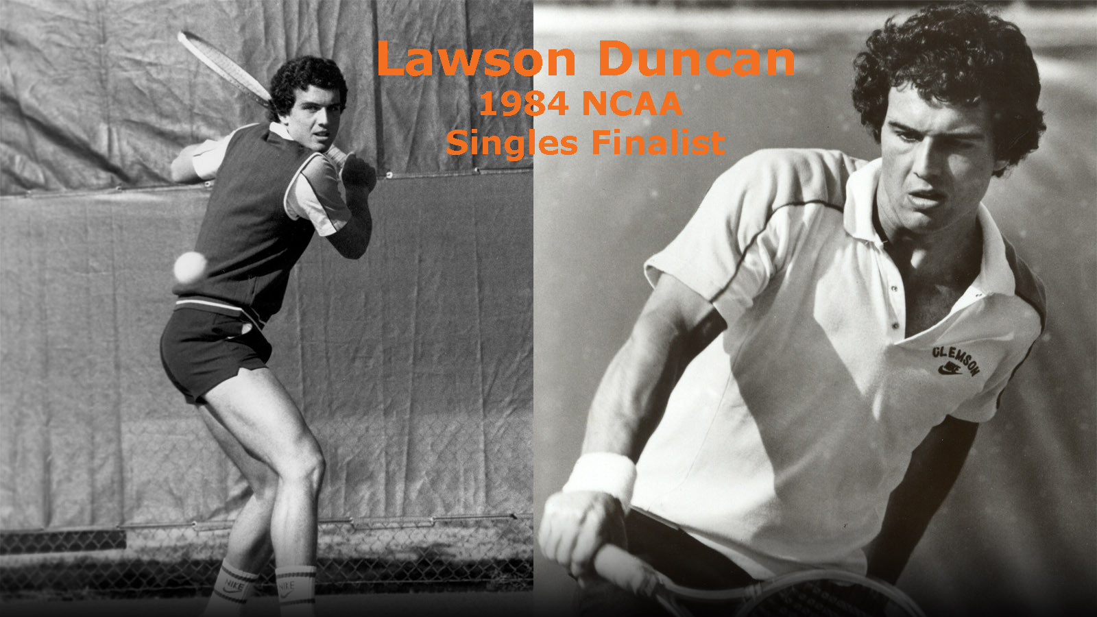 CLEMSON VAULT:  Tennis Great, Lawson Duncan