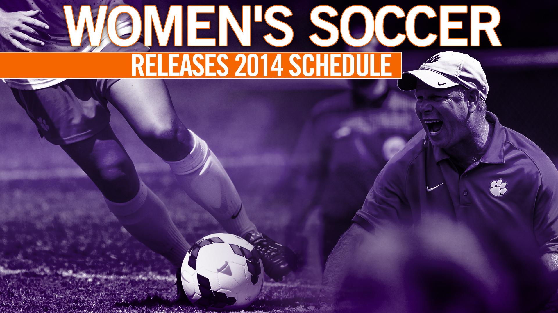 Clemson Women's Soccer Program Announces 2014 Schedule