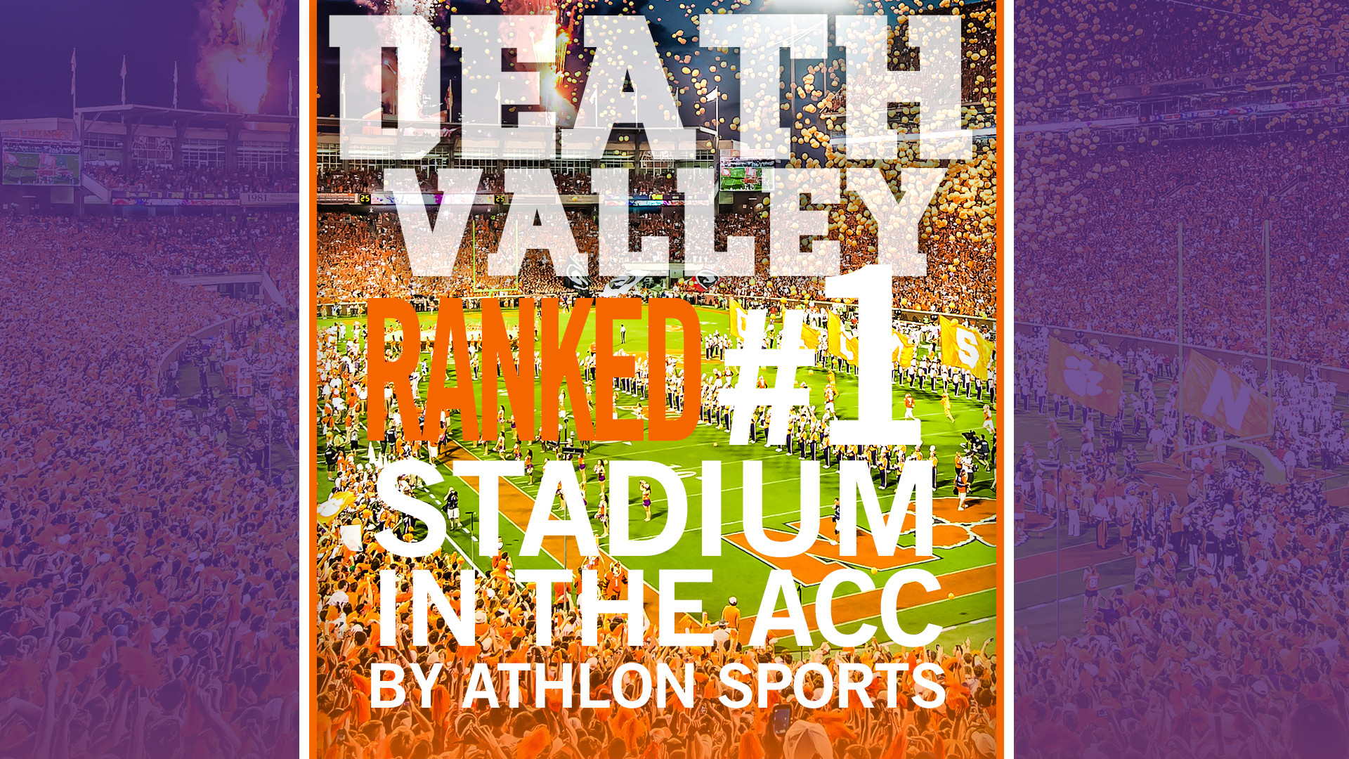 Clemson?s Death Valley Ranked as Top ACC Stadium