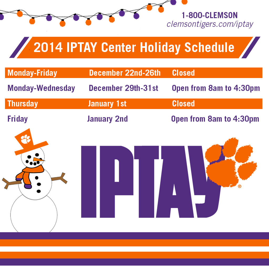 IPTAY Center Holiday Schedule