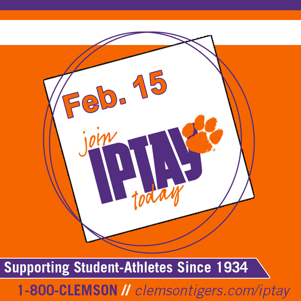 Reminder: 50% of IPTAY Donation Due By February 15th To Receive Football Season Ticket Application