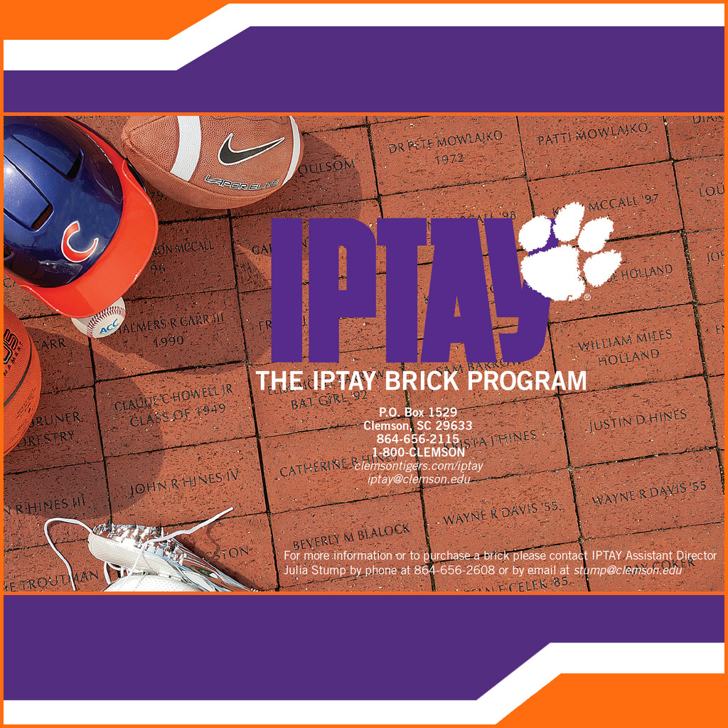 Leave Your Mark On Clemson Athletics! Participate In The IPTAY Brick Program.