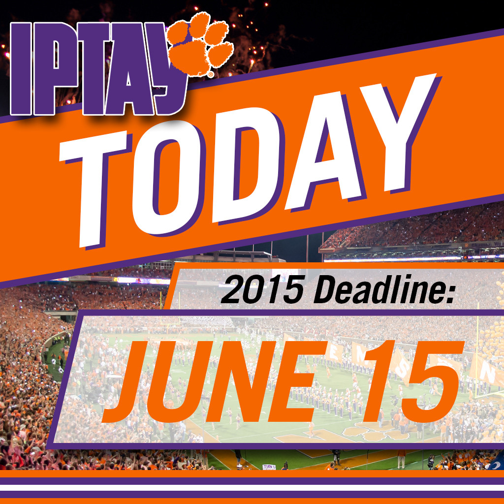 Complete Your IPTAY 2015 Pledge! Deadline Is Today June 15th