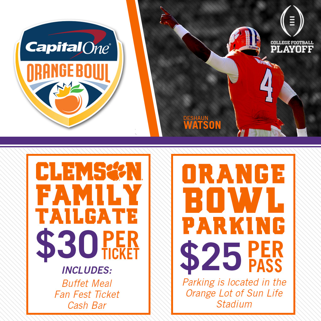 Limited Clemson Family Tailgate Tickets & Orange Bowl Parking Passes Remain