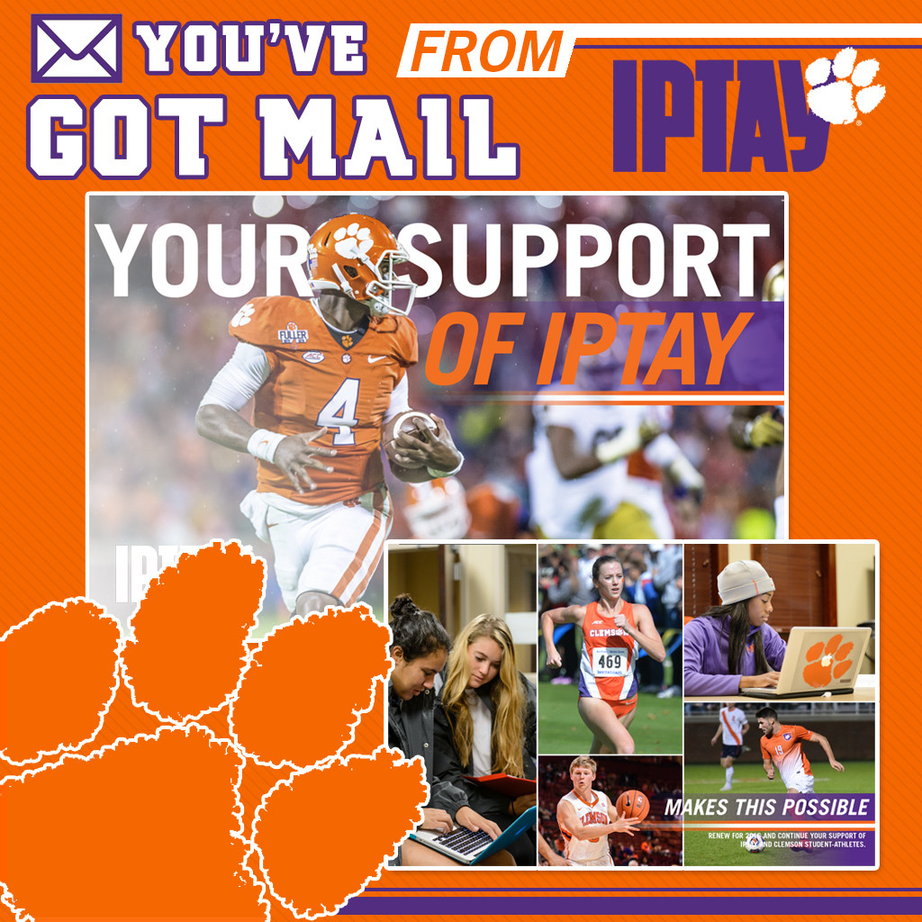 You've Got Mail From IPTAY. Renew For IPTAY 2016 Today!