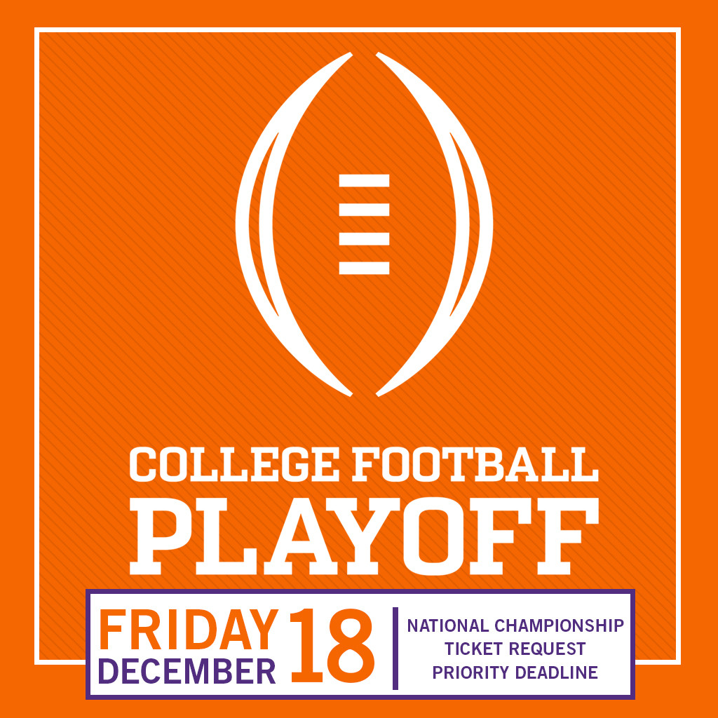 National Championship Game Priority Ticket Request Deadline: December 18