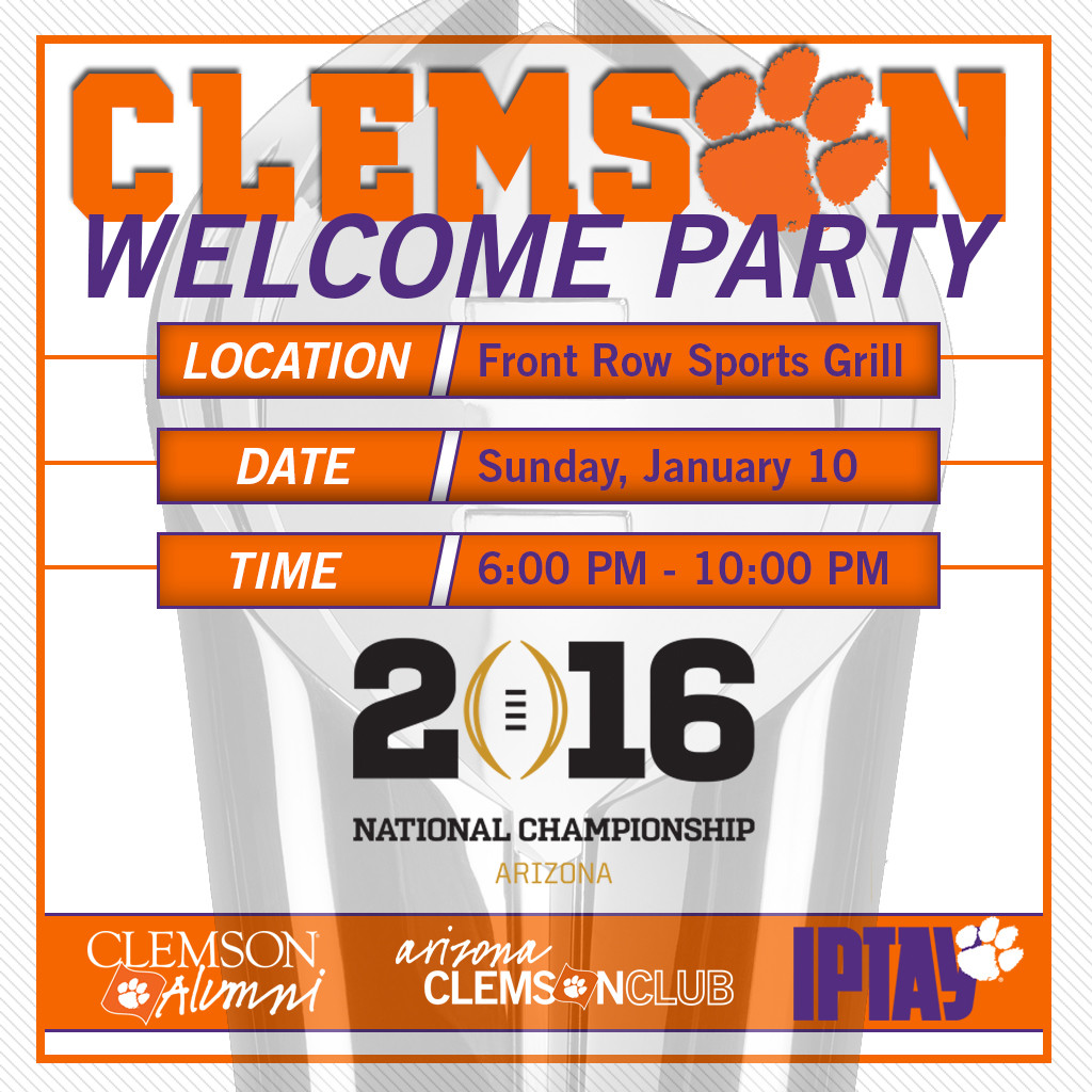 Join Us TONIGHT For The Clemson Welcome Party In Arizona