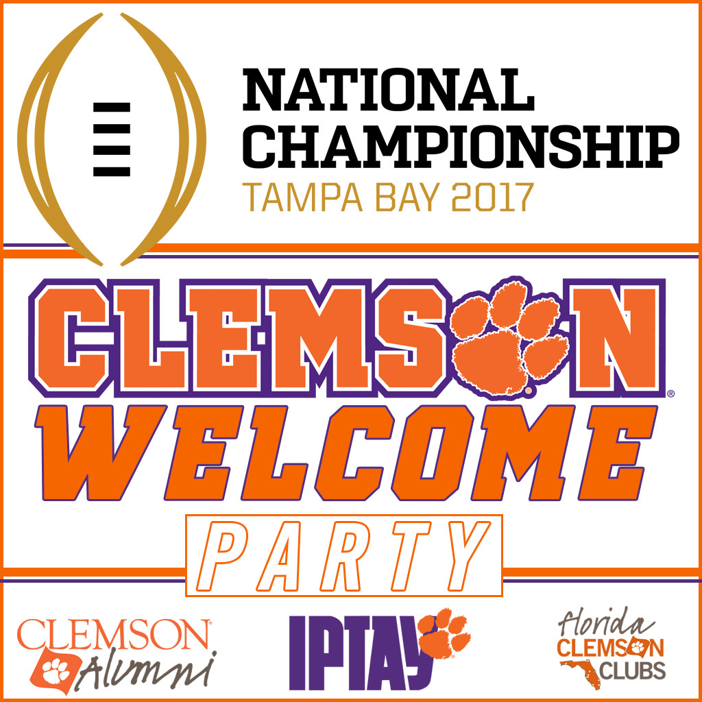 Join Us For The Clemson Welcome Party In Tampa