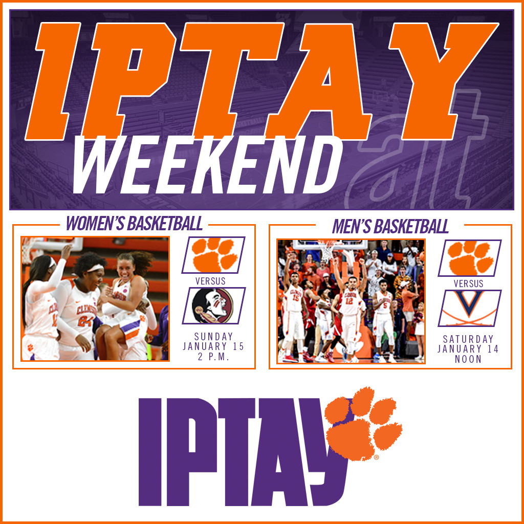 IPTAY Weekend At Clemson Basketball Is Here!
