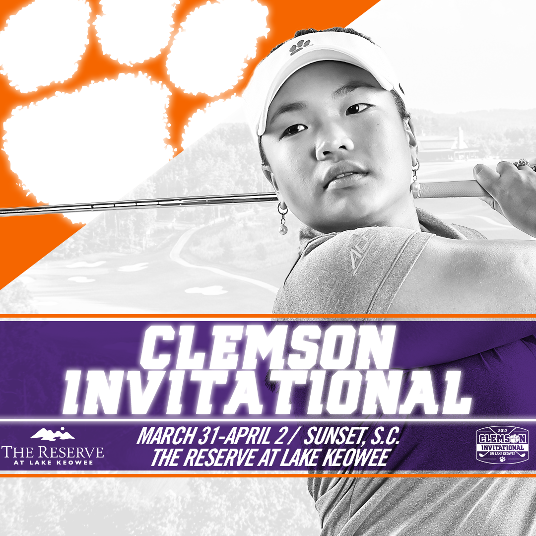 Tigers to Host Clemson Invitational at The Reserve at Lake Keowee This Weekend