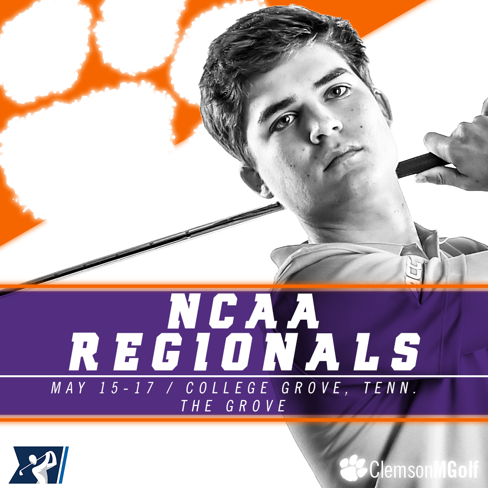 Clemson Begins Play at NCAA Regional on Monday