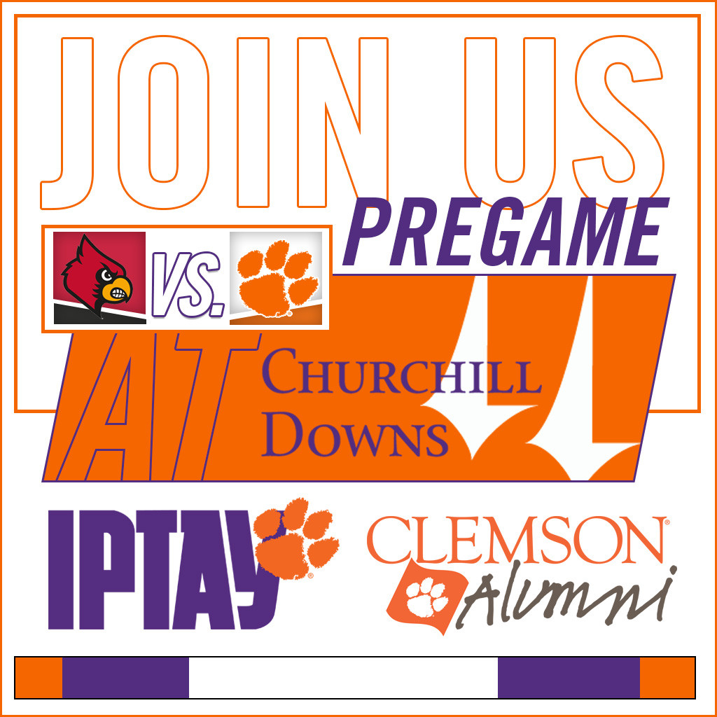 Join IPTAY and the Clemson Alumni Association at Churchill Downs before the Louisville game
