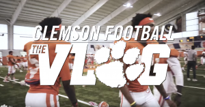 WATCH || Clemson Football: The Vlog (S3, Ep2)