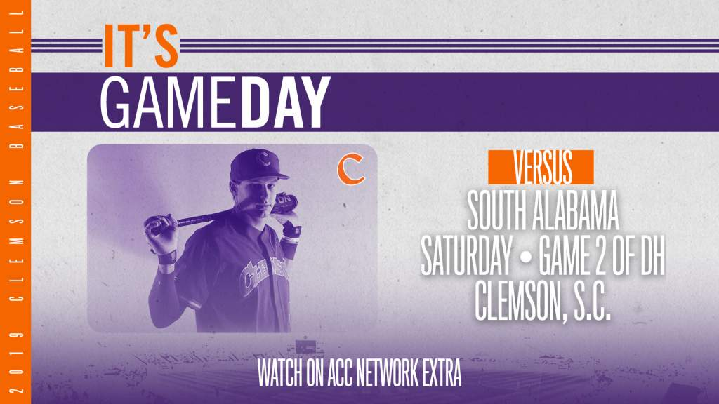 GAMEDAY – South Alabama at Clemson (Game 2 of DH)