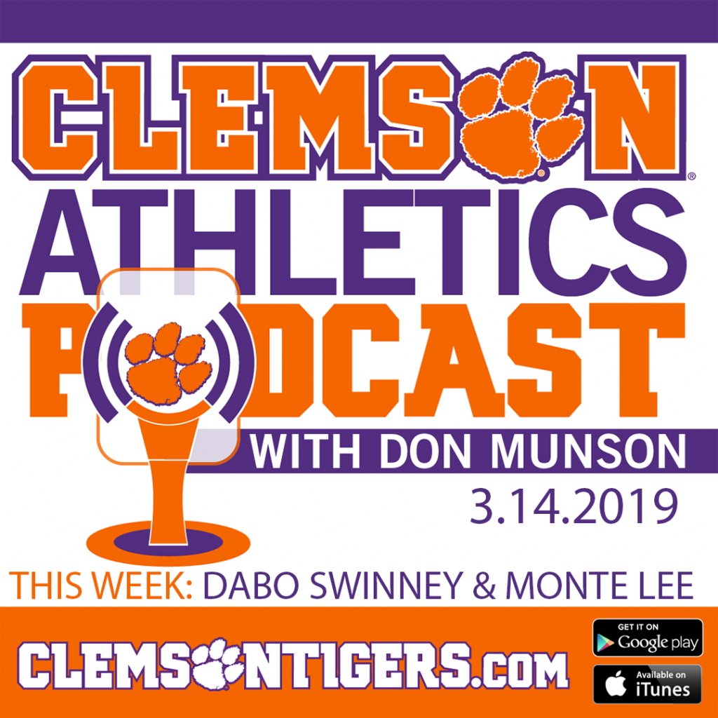 Clemson Athletics Podcast Featuring Dabo Swinney & Monte Lee (3.14.2019)