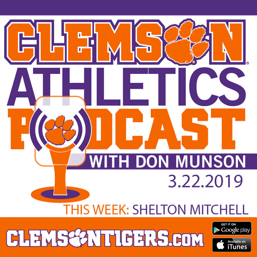 Clemson Athletics Podcast 3.22.2019 featuring men's basketball player Shelton Mitchell