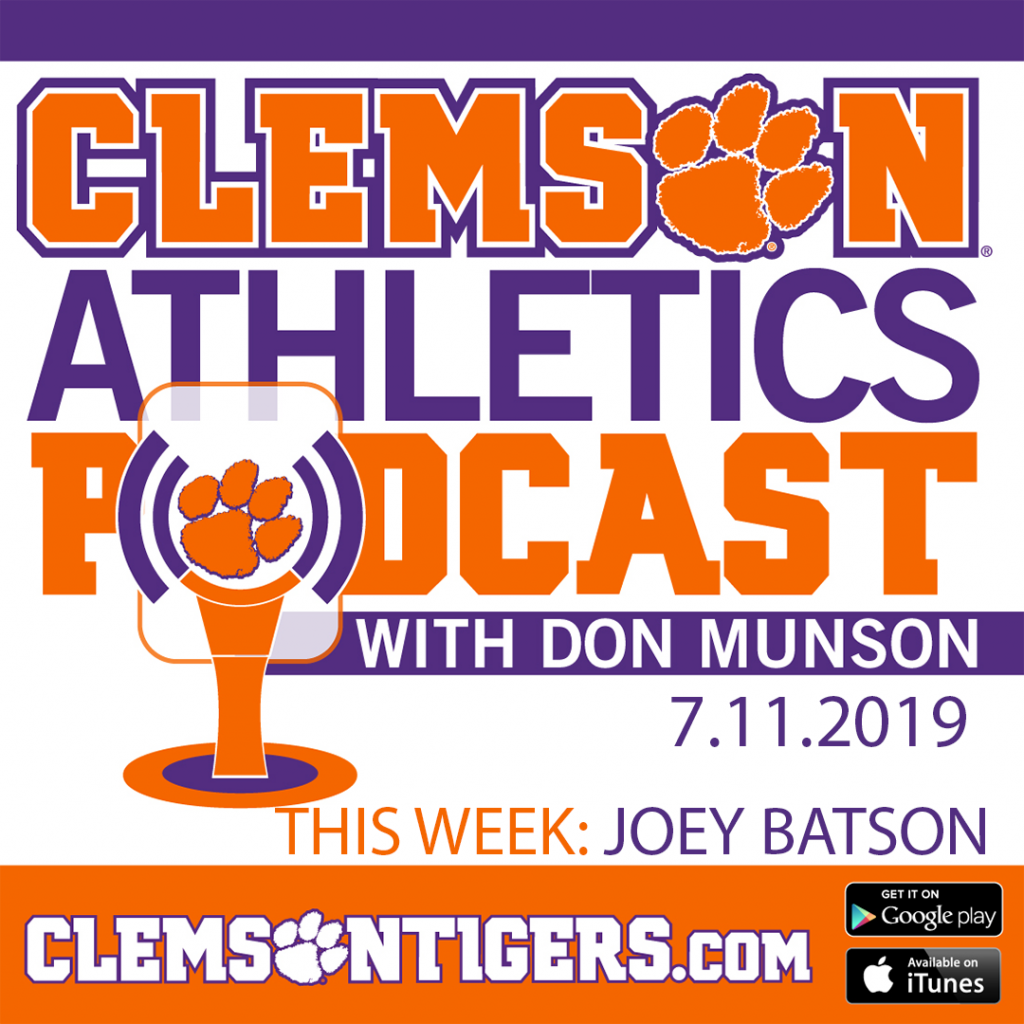 Clemson Athletics Podcast 7.11.2019 featuring Joey Batson the Director of Football Strength and Conditioning
