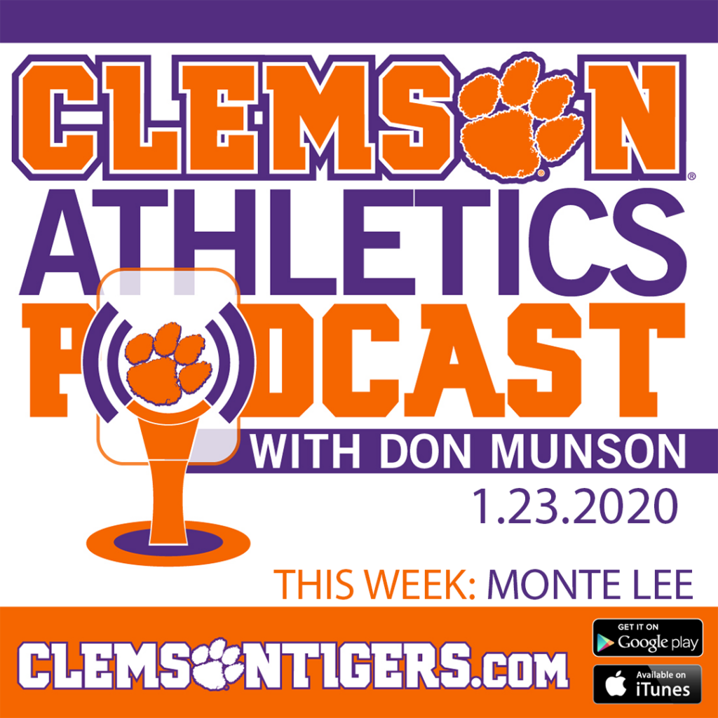 Clemson Athletics Podcast 1.23.2020 Featuring Head Baseball Coach Monte Lee