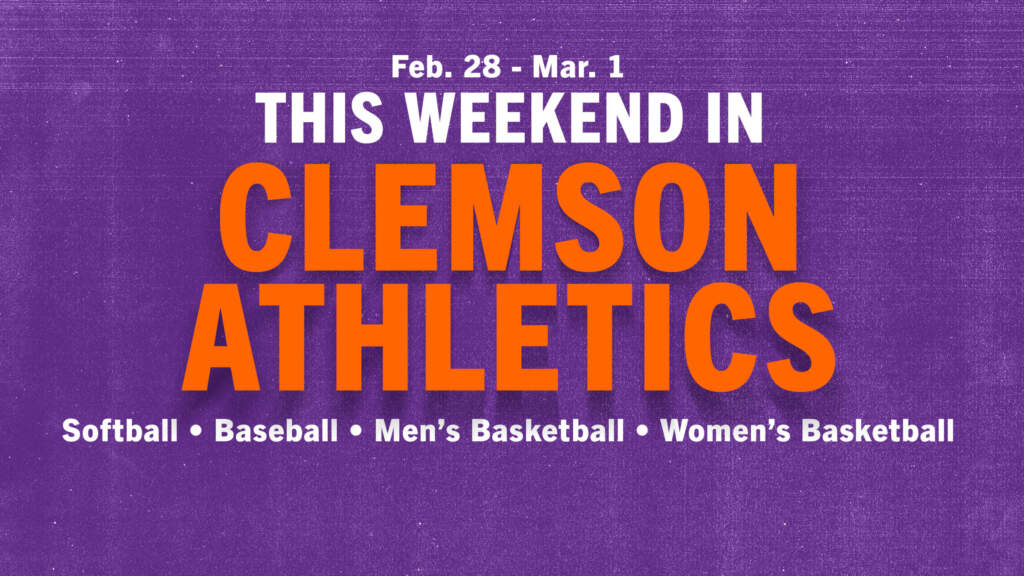 This Weekend In Tigertown • Feb. 28-Mar. 1