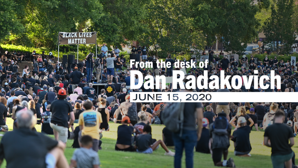 From the Desk of Dan Radakovich – June 15, 2020
