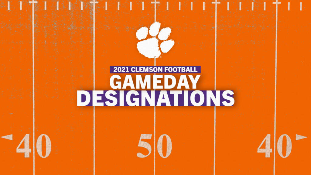 Clemson Announces 2021 Football Gameday Designations