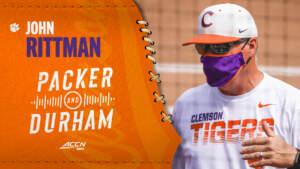 ACC Network: John Rittman on Packer And Durham (May 11, 2021)