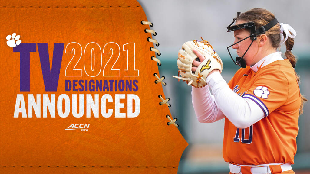 Clemson Announces 2021 Softball TV Designations, Game Time Changes