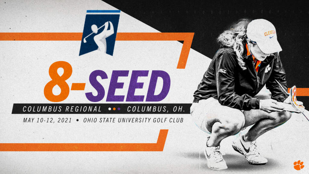 Clemson Earns 8-Seed in NCAA Regional Selection