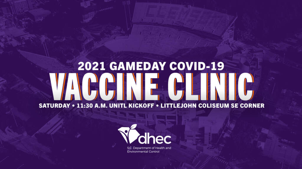 Clemson, DHEC to OfferCOVID-19Vaccination Clinic on Game Days